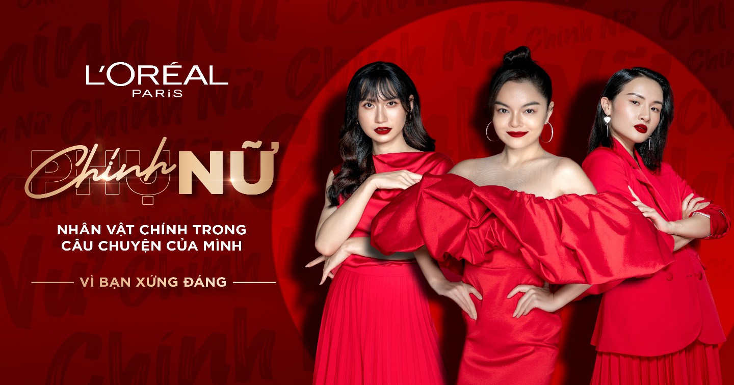 "L'Oreal Paris in association with TBWA \ Group Vietnam in the ""Chinh Nu - Because you're worth it"" campaign - Honoring half of the world on March 8"